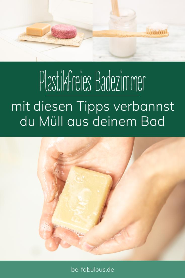 Plastikfreies Badezimmer   Tipps & Tricks   be fabulous